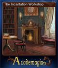 The Incantation Workshop