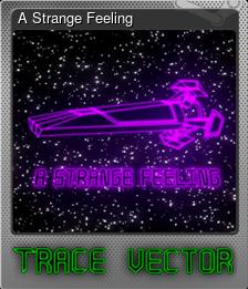 A Strange Feeling (Foil)