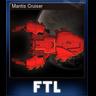 Mantis Cruiser