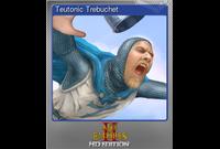 Teutonic Trebuchet (Foil Trading Card)