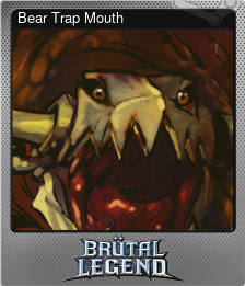 Bear Trap Mouth (Foil)
