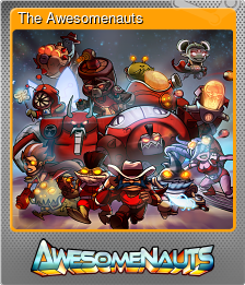 The Awesomenauts (Foil Trading Card)