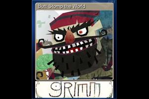 Butt Stomp The World