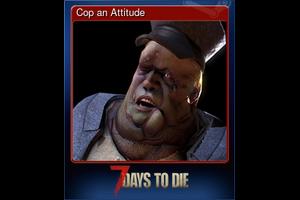 Cop An Attitude