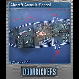 Aircraft Assault School (Foil)