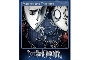 Matches And Theorems