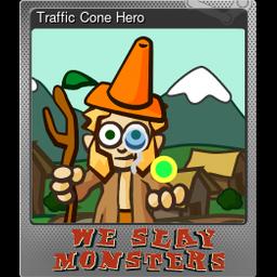Traffic Cone Hero (Foil)