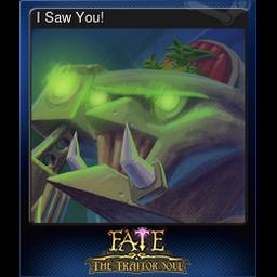 I Saw You!