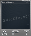 Quick Bounce
