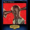 Boys of Silence (Trading Card)