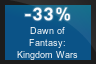 33% OFF Dawn of Fantasy: Kingdom Wars