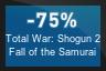 75% OFF Total War: Shogun 2 Fall of the Samurai