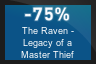 75% OFF The Raven - Legacy of a Master Thief