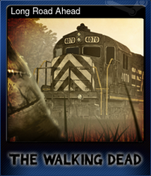 Long Road Ahead (Коллекционная карточка)