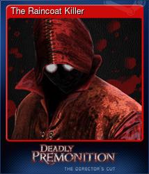 The Raincoat Killer (Коллекционная карточка)