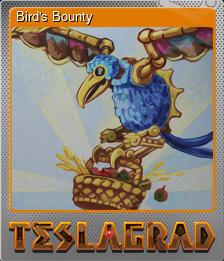 Bird's Bounty (Металлическая)