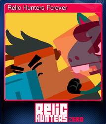 Relic Hunters Forever