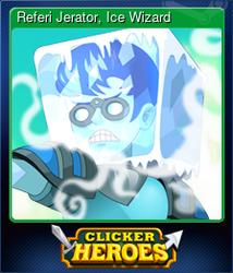 Referi Jerator, Ice Wizard