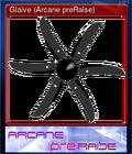 Glaive (Arcane preRaise)