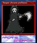 Reaper (Arcane preRaise)