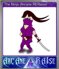 The Ninja (Arcane RERaise)