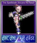 The Spellblade (Arcane RERaise)