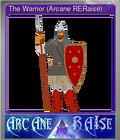 The Warrior (Arcane RERaise)