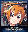 Phantom Trigger Vol.2 Izumi