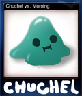 Chuchel vs. Morning