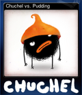 Chuchel vs. Pudding