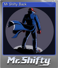 Mr Shifty Back