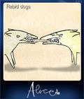 Rabid dogs