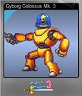 Cyborg Colossus Mk. 3