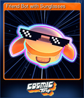 Friend Bot with Sunglasses