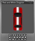 Red and White Dragster