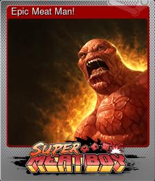 Epic Meat Man! (Foil)