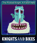 The Pickled Knight: A Fallen Hero