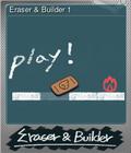 Eraser & Builder 1