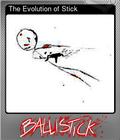 The Evolution of Stick