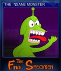 THE INSANE MONSTER