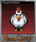 The prize Chicken