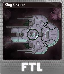 Slug Cruiser (Foil)