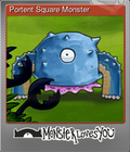 Portent Square Monster