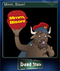 Mmm, Bison!