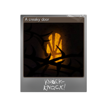 sc 1 st  Steam Community & Steam Community Market :: Listings for 250380-A creaky door (Foil)