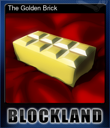 The Golden Brick