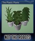 The Plastic Plants