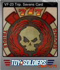 VF-23 Trip. Sevens Card