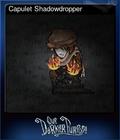 Capulet Shadowdropper