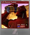 [Z] Rocket Fueled